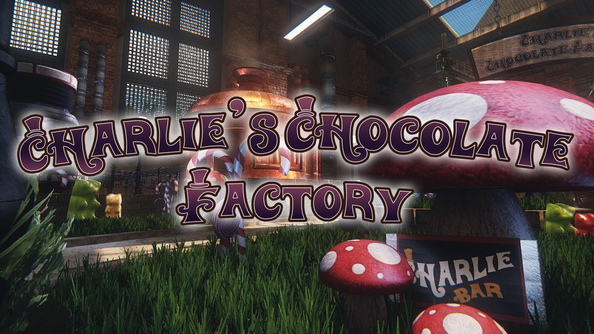 Charlie's Chocolate Factory Recreat In Cryengine