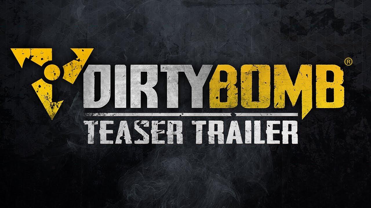 Dirty Bomb Teaser Trailer