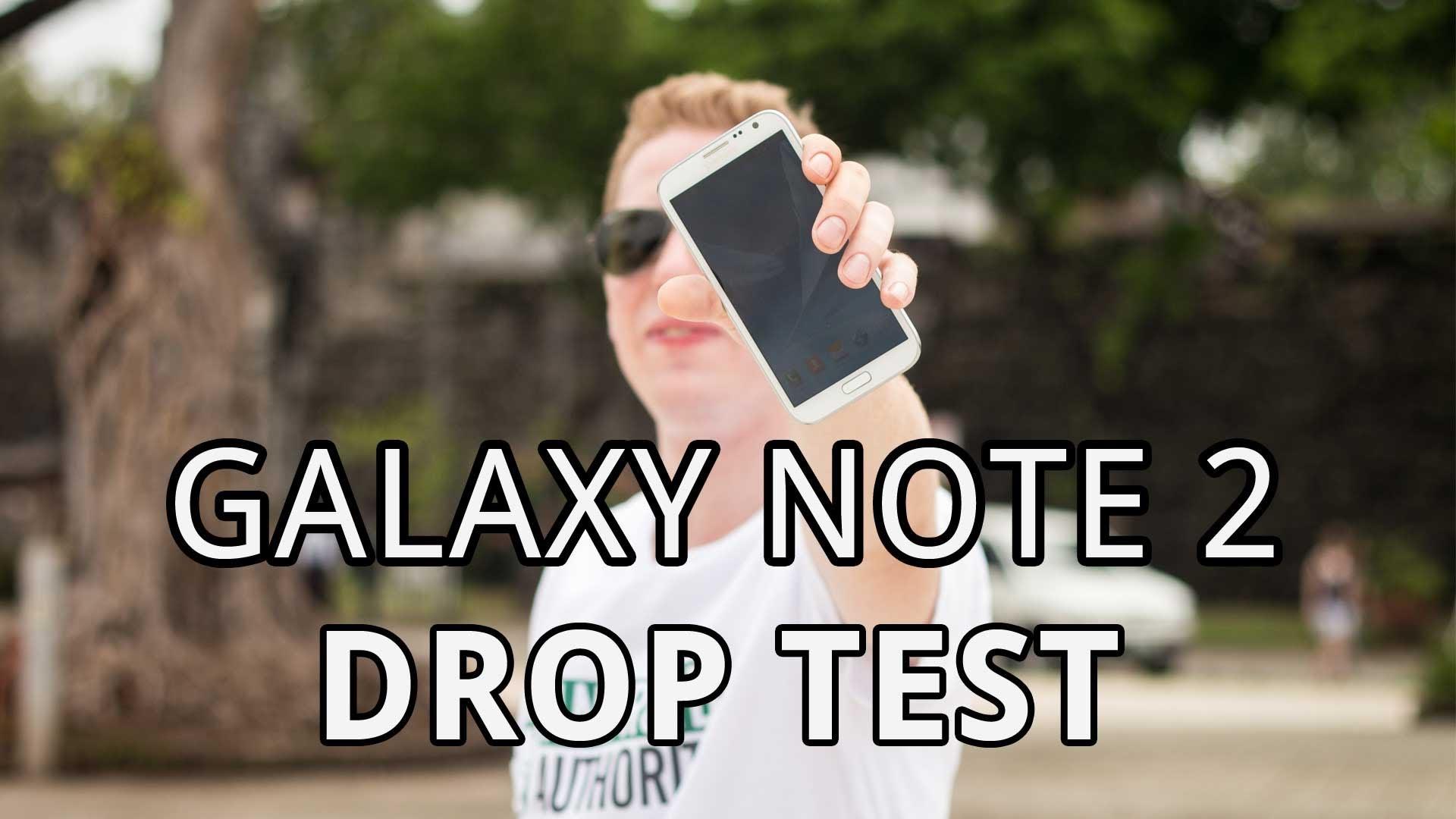 Samsung Galaxy Note 2- Drop Test