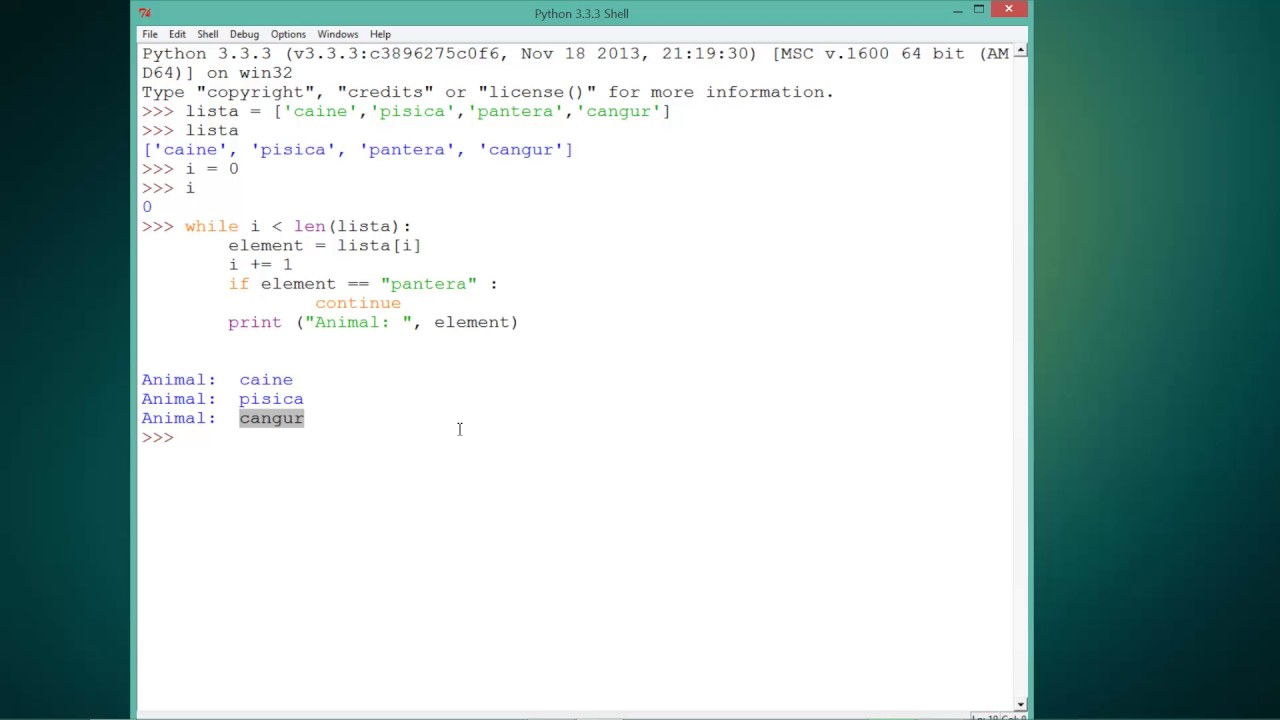 Tutoriale Video Python despre instructiunea continue nr. 29