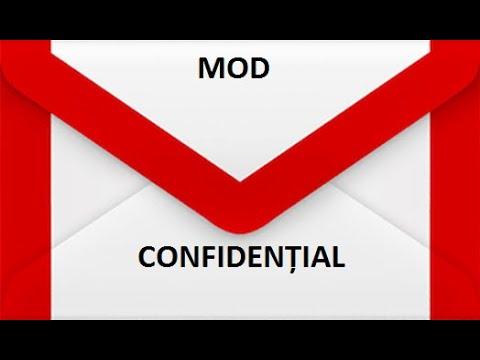 Ce este si cum se foloseste Modul Confidential in Gmail ?